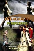 The Scarlet Pimpernel by Baroness Orczy: Classic Edition Annotated Illustrations : Classic Edition Annotated Illustrations
