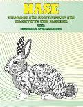Malbuch f?r Erwachsene f?r Bleistifte und Marker - Mandala Stressabbau - Tier - Hase