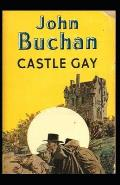 Castle Gay-Original Edition(Annotated)