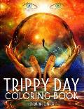 Trippy Day Coloring Book: Psychedelic Coloring Book 35 Images for Stress and Anxiety Relief