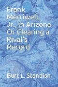 Frank Merriwell, Jr., in Arizona Or Clearing a Rival's Record