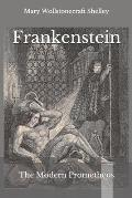 Frankenstein: The Modern Prometheus