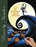 The Nightmare Before Christmas Paint By Number: The Fantastic Coloring Book for Any Fan in this Halloween!!!