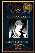 Goo Goo Dolls: A Classical Rock Band, the Original Anti-Anxiety Adult Coloring Book