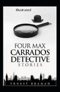 Four Max Carrados Detective Stories Illustrated