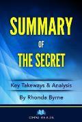 Summary of The Secret: By Rhonda Byrne