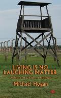 Living Is No Laughing Matter: A Primer On Existential Optimism