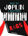 Best of JOPLIN * 3 Ragtimes * Original Rags Piano: Maple Leaf Rag * The Entertainer * Elite Syncopations * Two Versions: Bigger and Smaller Sheet Musi