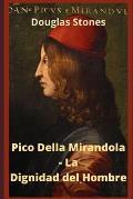 Pico Della Mirandola - La Dignidad del Hombre