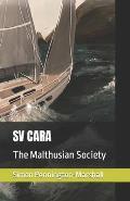 Sv Cara: The Malthusian Society