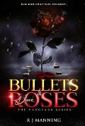 Bullets & Black Roses: Part One of the Vanguard Series
