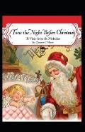 Twas the Night before Christmas(A Visit from St. Nicholas): a classics Illustrated edition