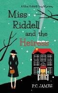 Miss Riddell and the Heiress: An Amateur Female Sleuth Historical Cozy Mystery