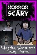 Cheating Classmates Scary Stories