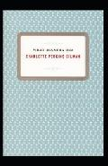 What Diantha Did: Charlotte Perkins Gilman (Classics, Literature) [Annotated]